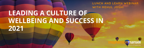 Leading a Culture of Wellbeing and Success in 2021